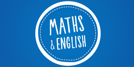 Maths and English