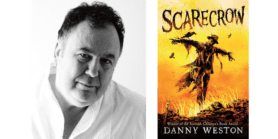 Author Danny Weston headshot and book cover 'Scarecrow'