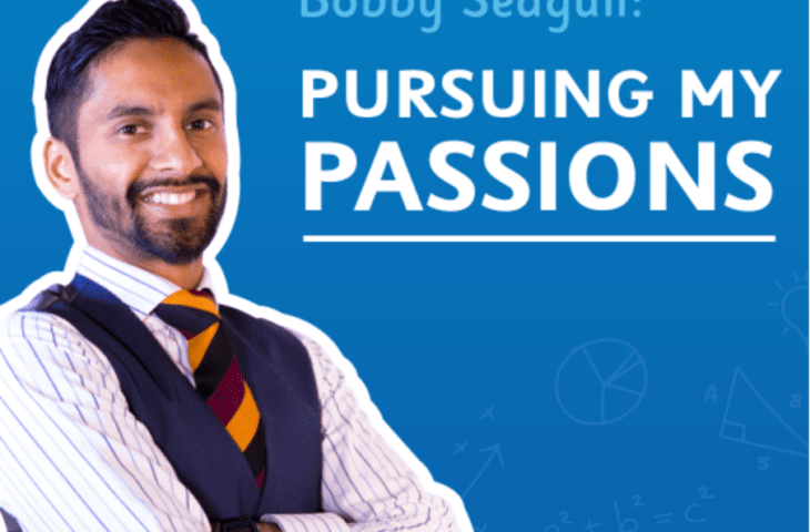 Bobby Seagull: Pursuing my Passions